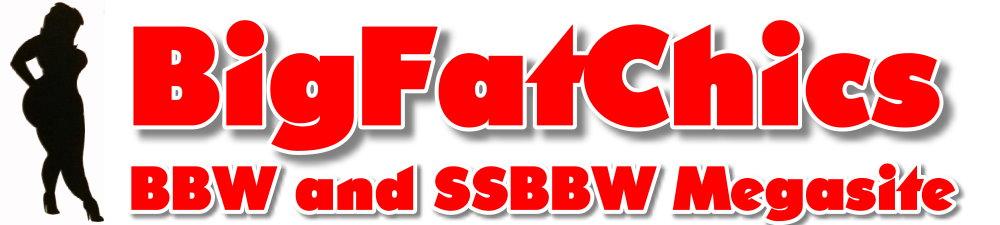 SSBBW BigFatChics